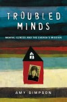 Troubled Minds: A review