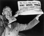 Another 'Dewey Defeats Truman' Moment?